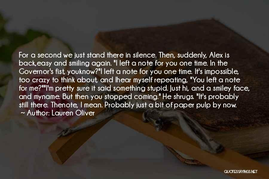 Note Myself Quotes By Lauren Oliver