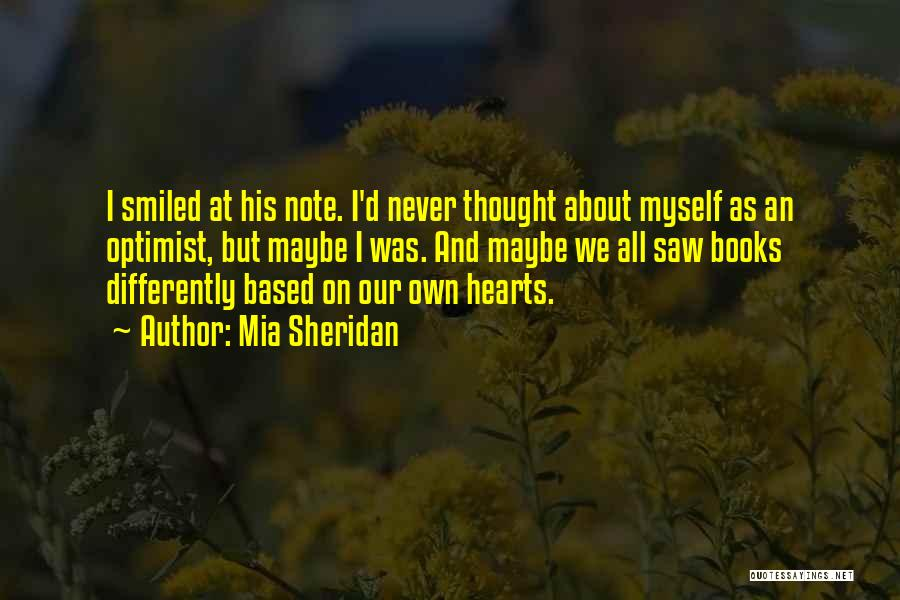 Note Myself Quotes By Mia Sheridan