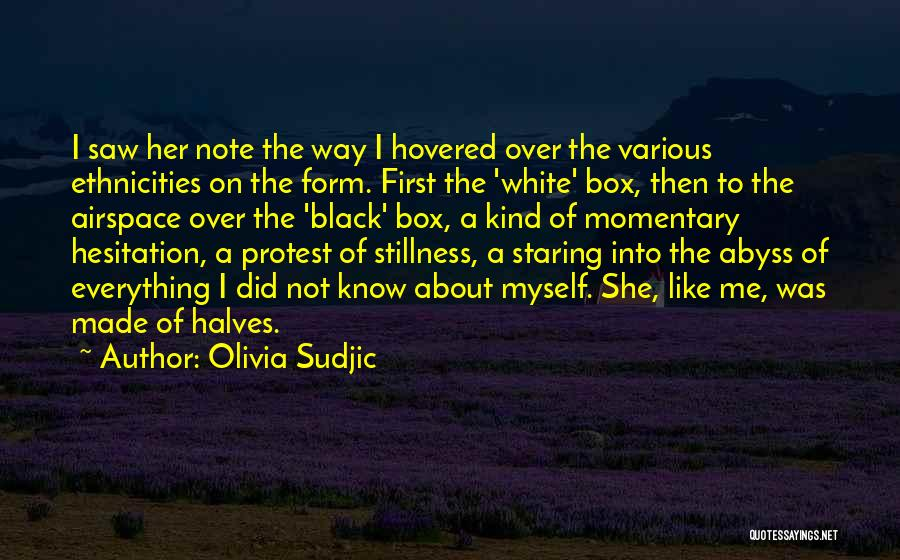 Note Myself Quotes By Olivia Sudjic