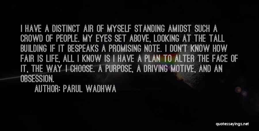 Note Myself Quotes By Parul Wadhwa