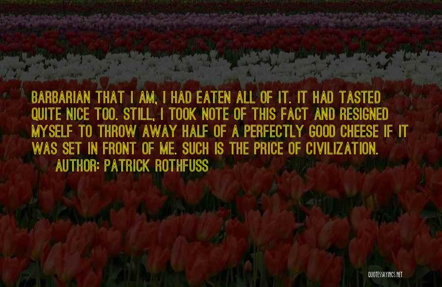 Note Myself Quotes By Patrick Rothfuss