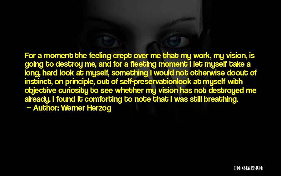 Note Myself Quotes By Werner Herzog