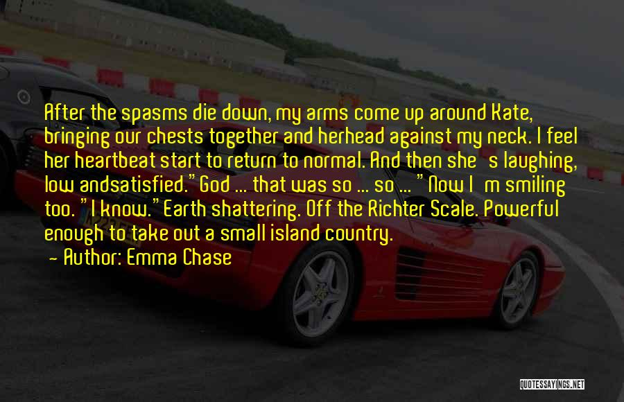 Nothing Bringing Me Down Quotes By Emma Chase