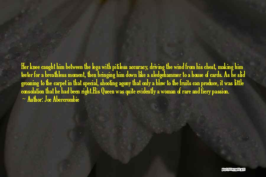 Nothing Bringing Me Down Quotes By Joe Abercrombie