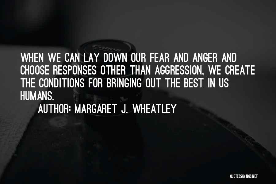 Nothing Bringing Me Down Quotes By Margaret J. Wheatley