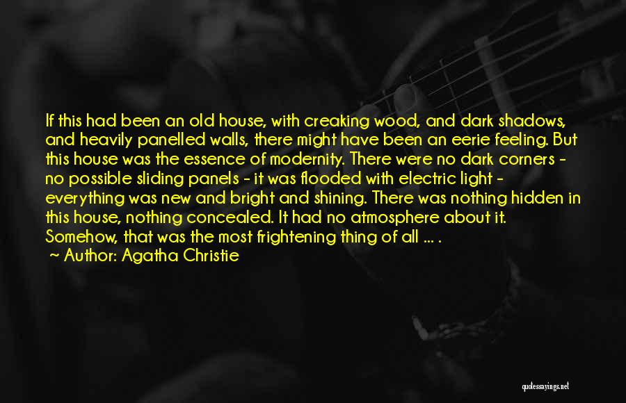 Nothing But Shadows Quotes By Agatha Christie