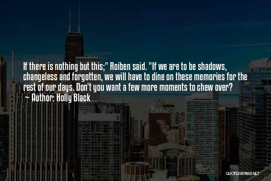Nothing But Shadows Quotes By Holly Black