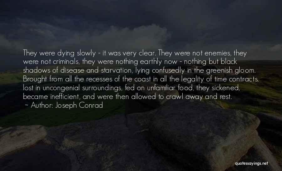 Nothing But Shadows Quotes By Joseph Conrad
