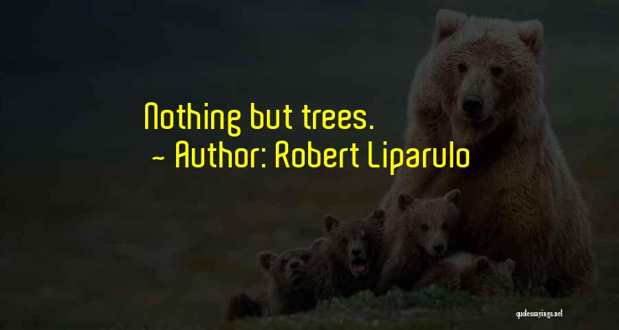 Nothing But Shadows Quotes By Robert Liparulo