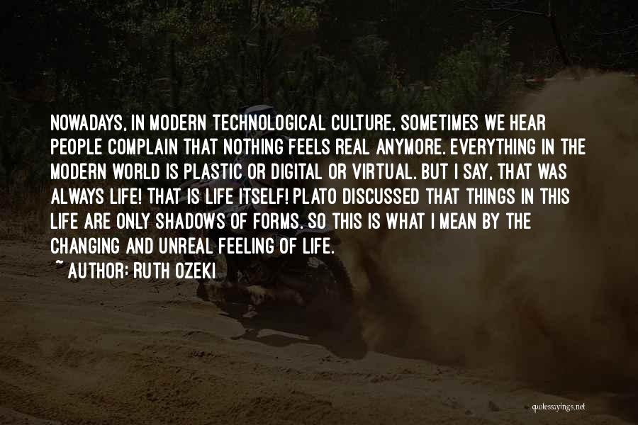 Nothing But Shadows Quotes By Ruth Ozeki