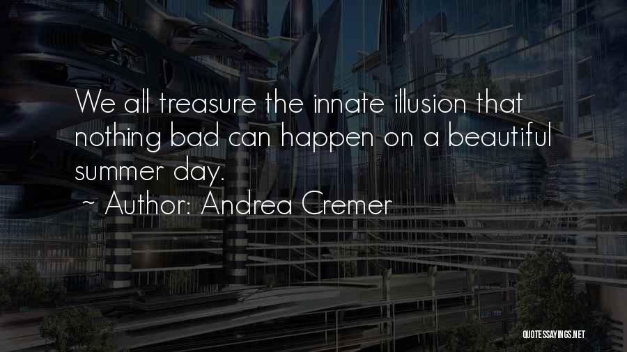 Nothing Can Happen Quotes By Andrea Cremer
