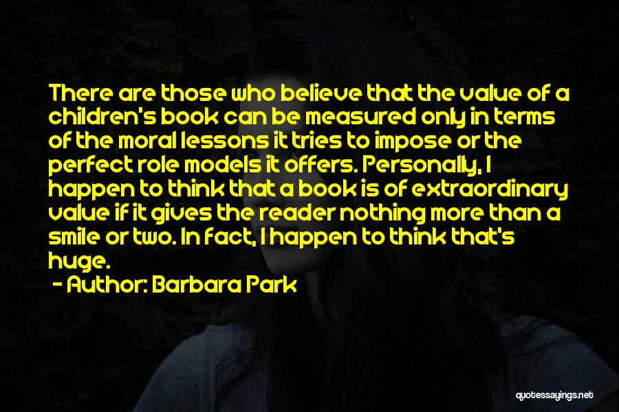 Nothing Can Happen Quotes By Barbara Park