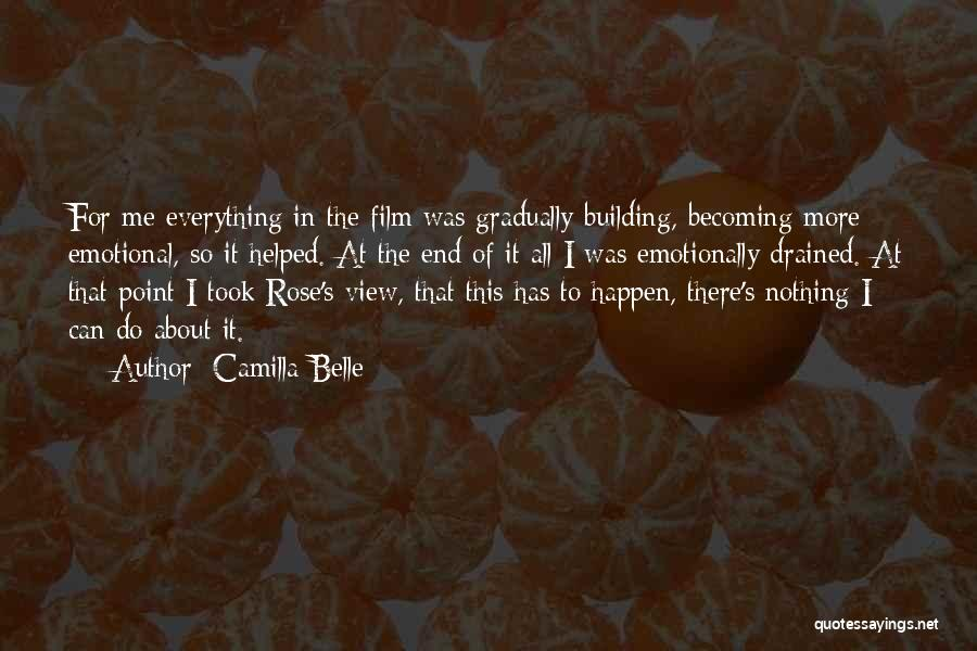Nothing Can Happen Quotes By Camilla Belle