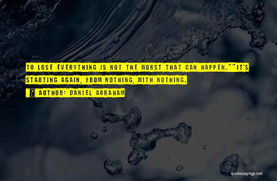 Nothing Can Happen Quotes By Daniel Abraham