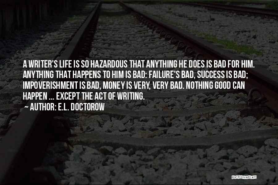 Nothing Can Happen Quotes By E.L. Doctorow