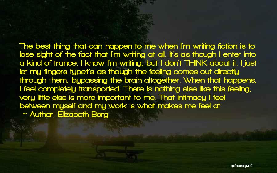 Nothing Can Happen Quotes By Elizabeth Berg