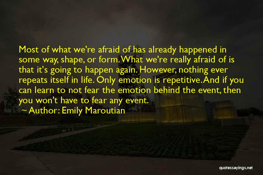 Nothing Can Happen Quotes By Emily Maroutian