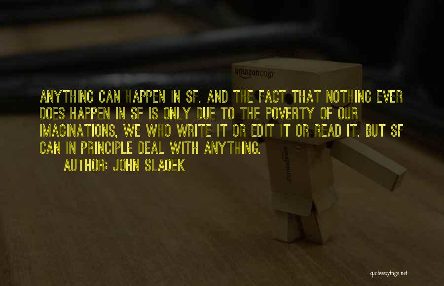 Nothing Can Happen Quotes By John Sladek