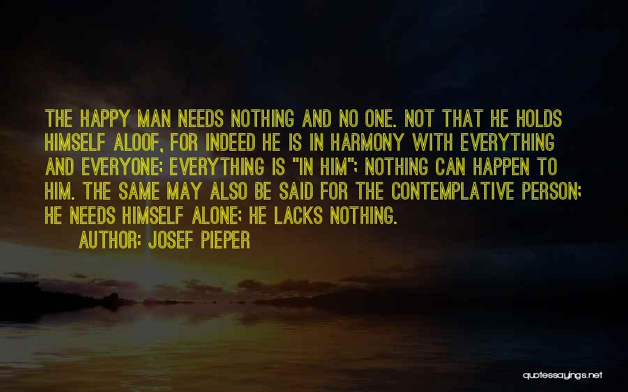 Nothing Can Happen Quotes By Josef Pieper