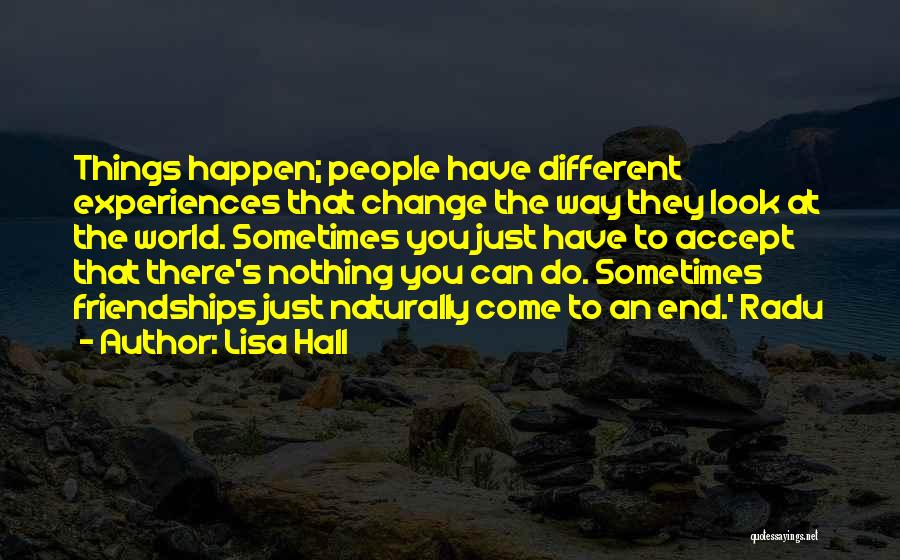 Nothing Can Happen Quotes By Lisa Hall