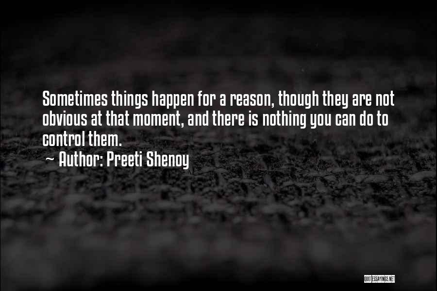 Nothing Can Happen Quotes By Preeti Shenoy