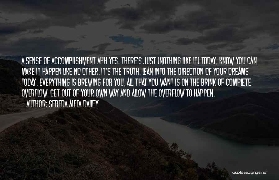 Nothing Can Happen Quotes By Sereda Aleta Dailey