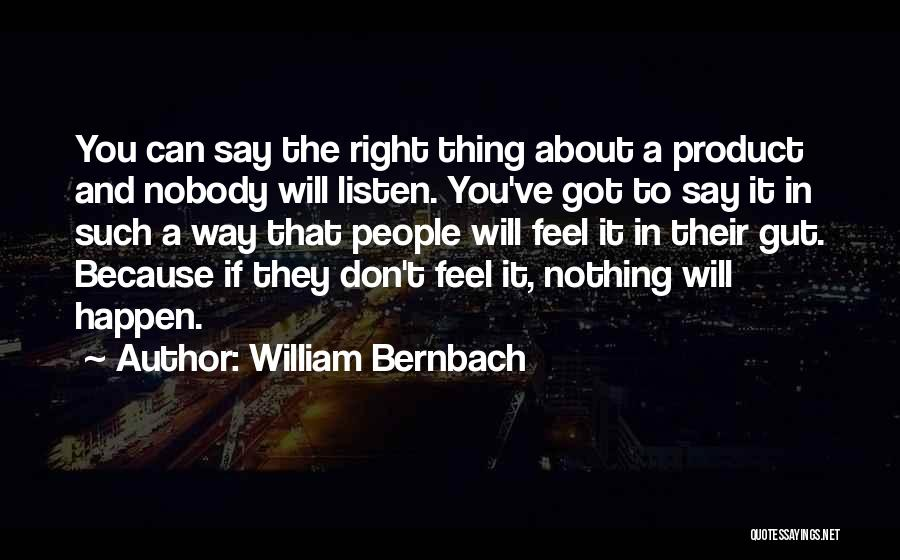 Nothing Can Happen Quotes By William Bernbach