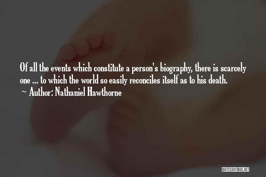 Nothing Comes Easily Quotes By Nathaniel Hawthorne