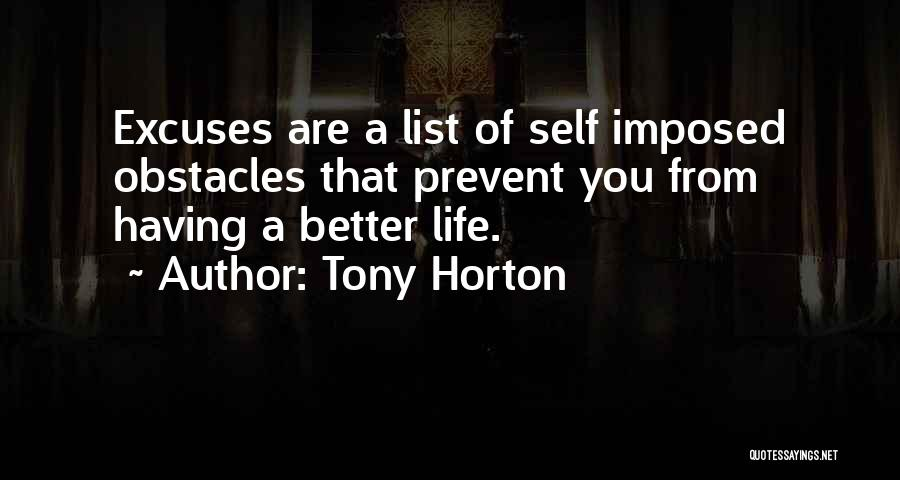 Nothing Ever Gets Better Quotes By Tony Horton