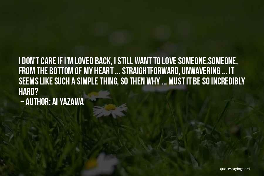 Nothing Is As Simple As It Seems Quotes By Ai Yazawa