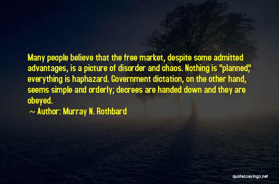Nothing Is As Simple As It Seems Quotes By Murray N. Rothbard
