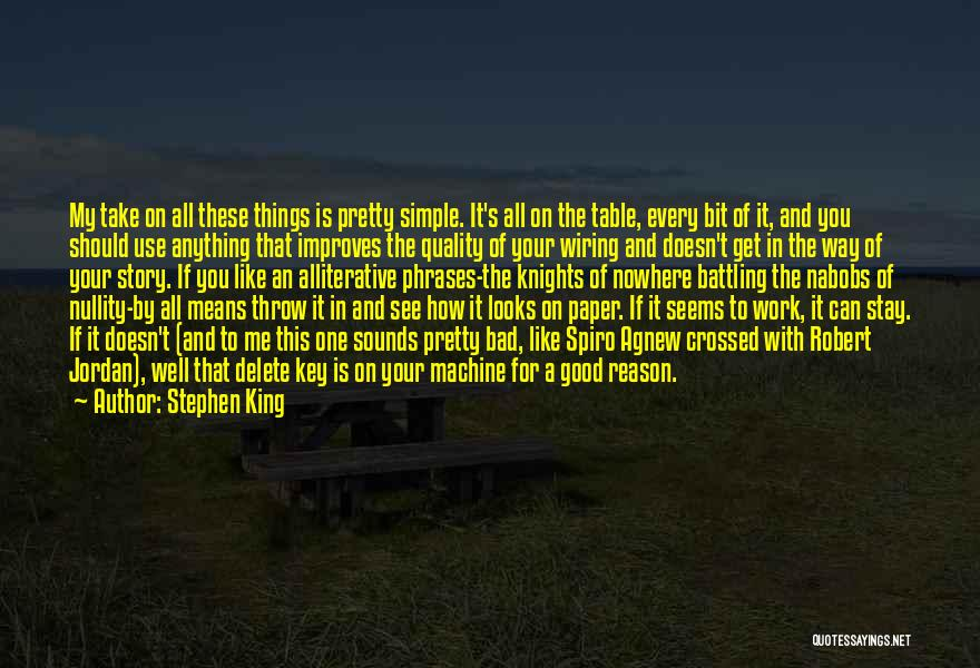 Nothing Is As Simple As It Seems Quotes By Stephen King