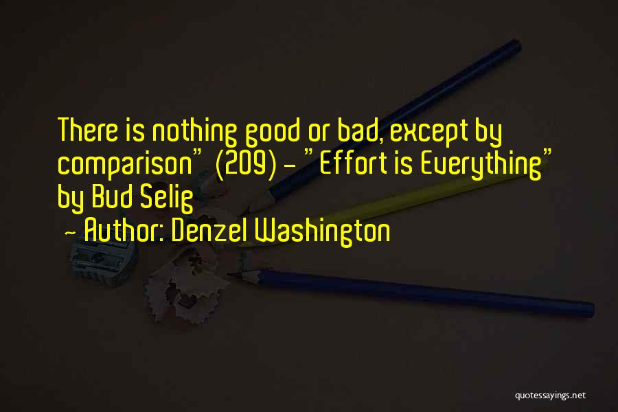 Nothing Is Going Good In My Life Quotes By Denzel Washington
