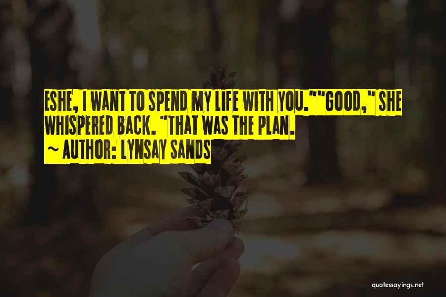 Nothing Is Going Good In My Life Quotes By Lynsay Sands