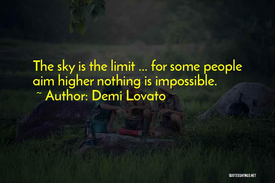 Nothing Is Impossible Inspirational Quotes By Demi Lovato