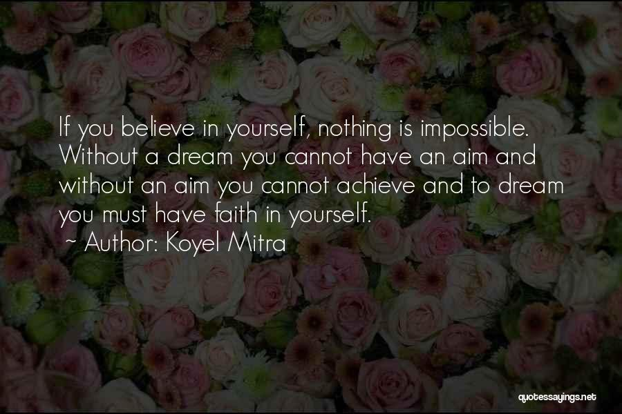 Nothing Is Impossible Inspirational Quotes By Koyel Mitra