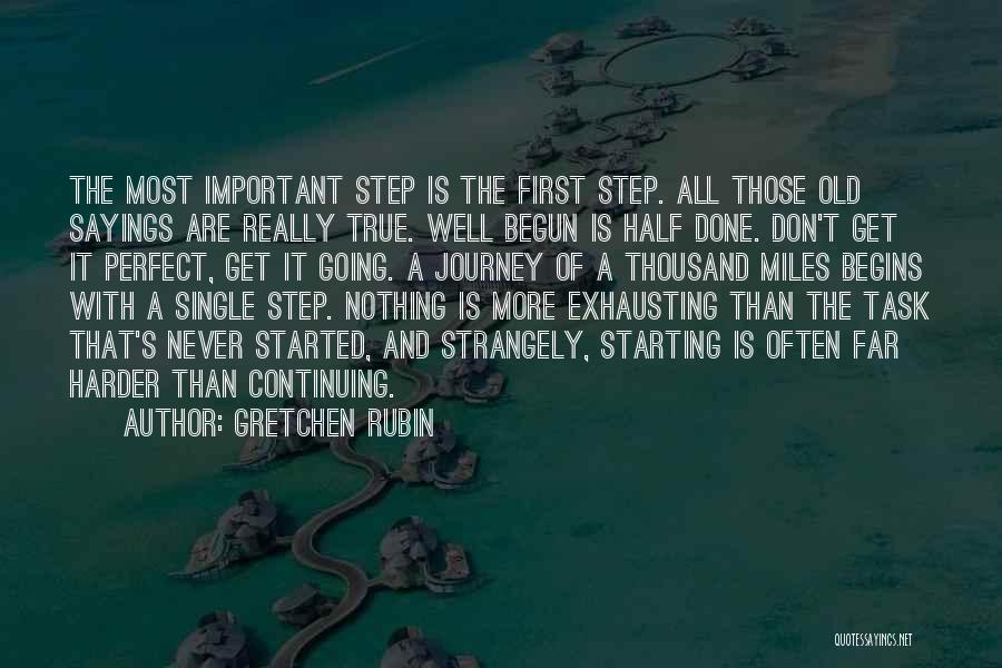 Nothing Is Never Perfect Quotes By Gretchen Rubin