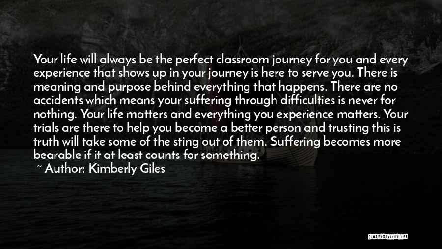 Nothing Is Never Perfect Quotes By Kimberly Giles