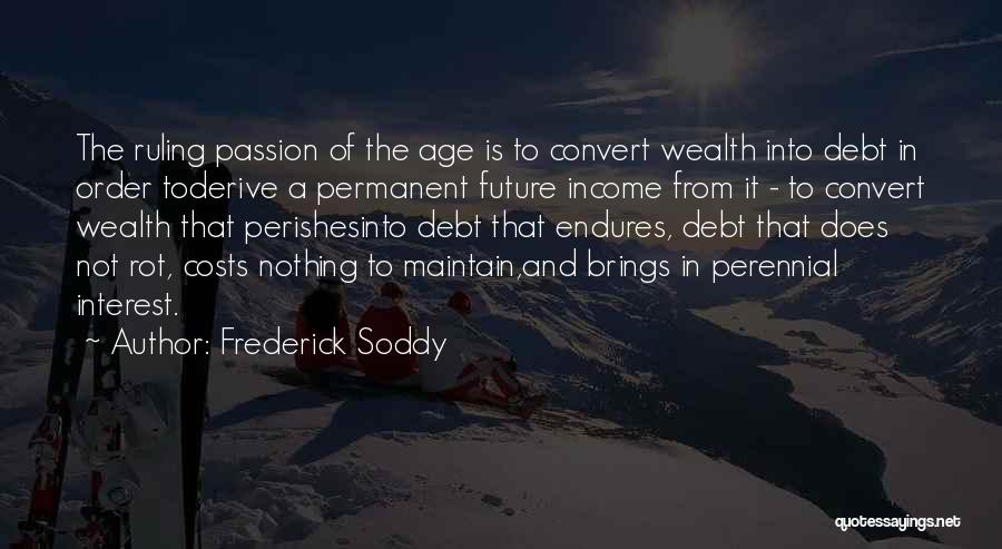 Nothing Is Permanent Quotes By Frederick Soddy