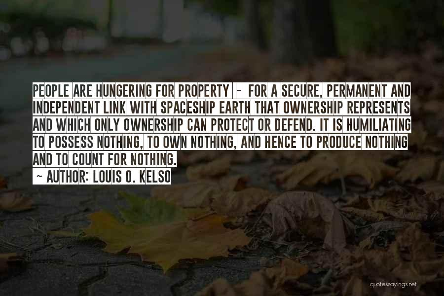 Nothing Is Permanent Quotes By Louis O. Kelso