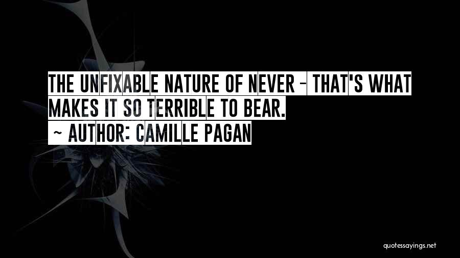 Nothing Is Unfixable Quotes By Camille Pagan