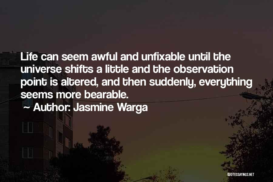 Nothing Is Unfixable Quotes By Jasmine Warga