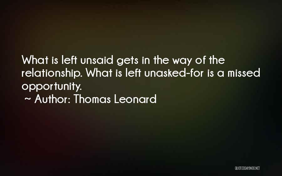Nothing Left Unsaid Quotes By Thomas Leonard