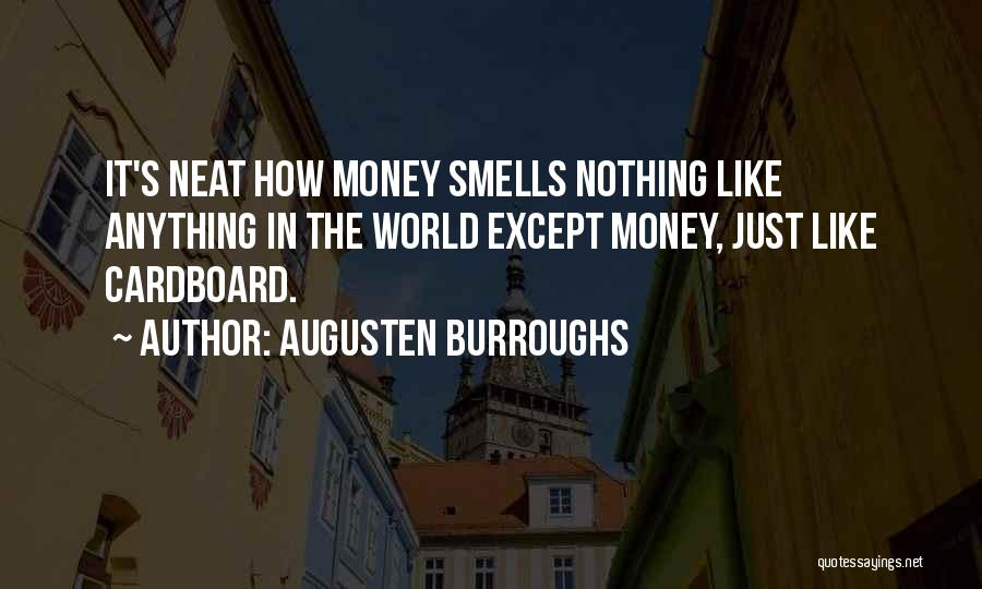 Nothing Like Anything Quotes By Augusten Burroughs