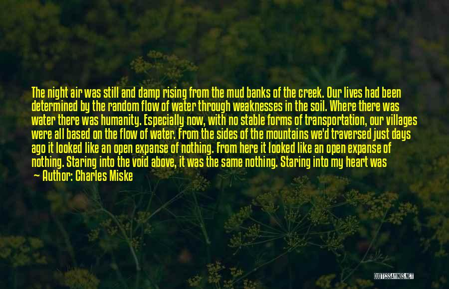 Nothing Like Anything Quotes By Charles Miske