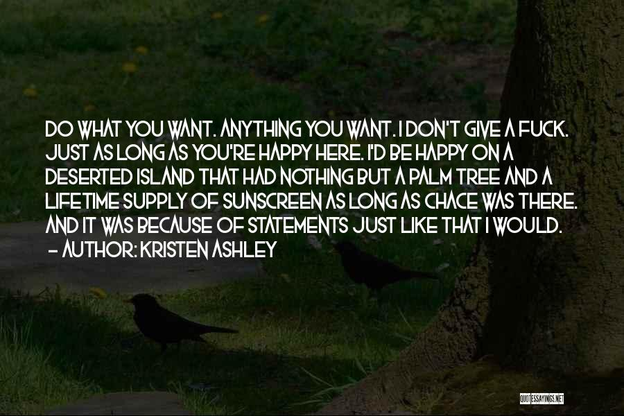 Nothing Like Anything Quotes By Kristen Ashley