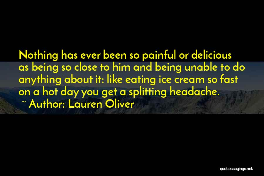 Nothing Like Anything Quotes By Lauren Oliver