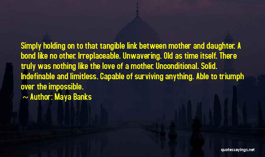 Nothing Like Anything Quotes By Maya Banks