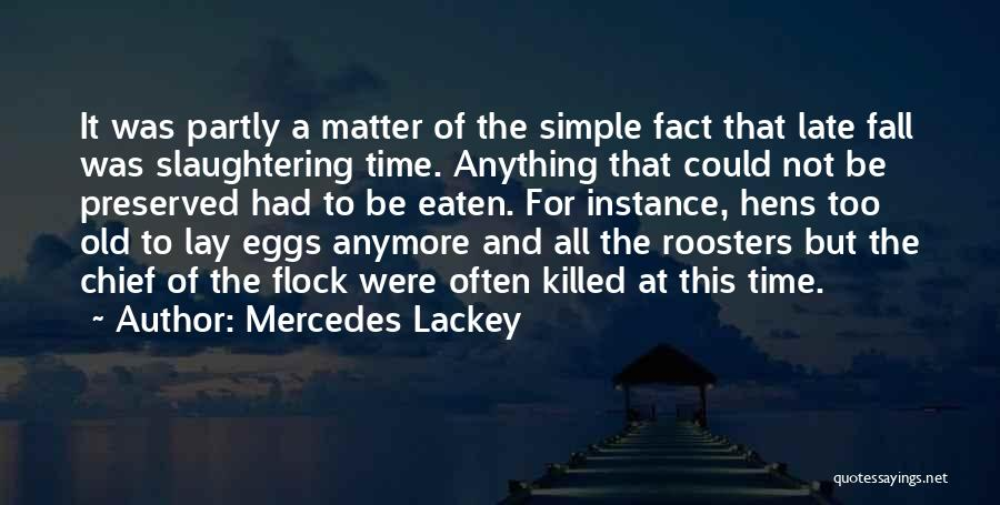 Nothing Matter Anymore Quotes By Mercedes Lackey