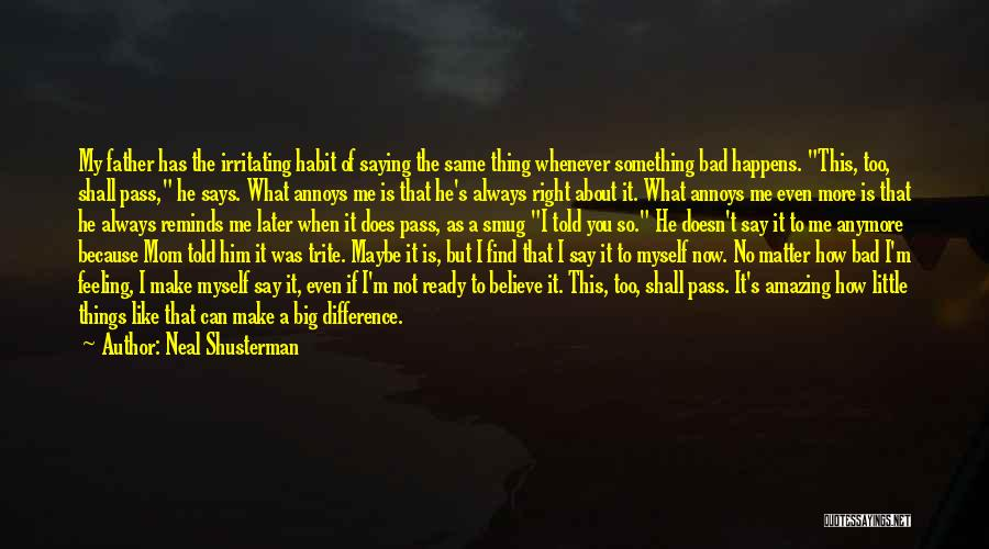 Nothing Matter Anymore Quotes By Neal Shusterman